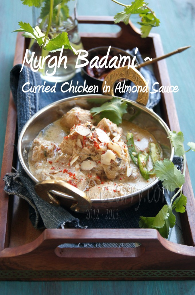 Badami Murgh: curried chicken in almond sauce