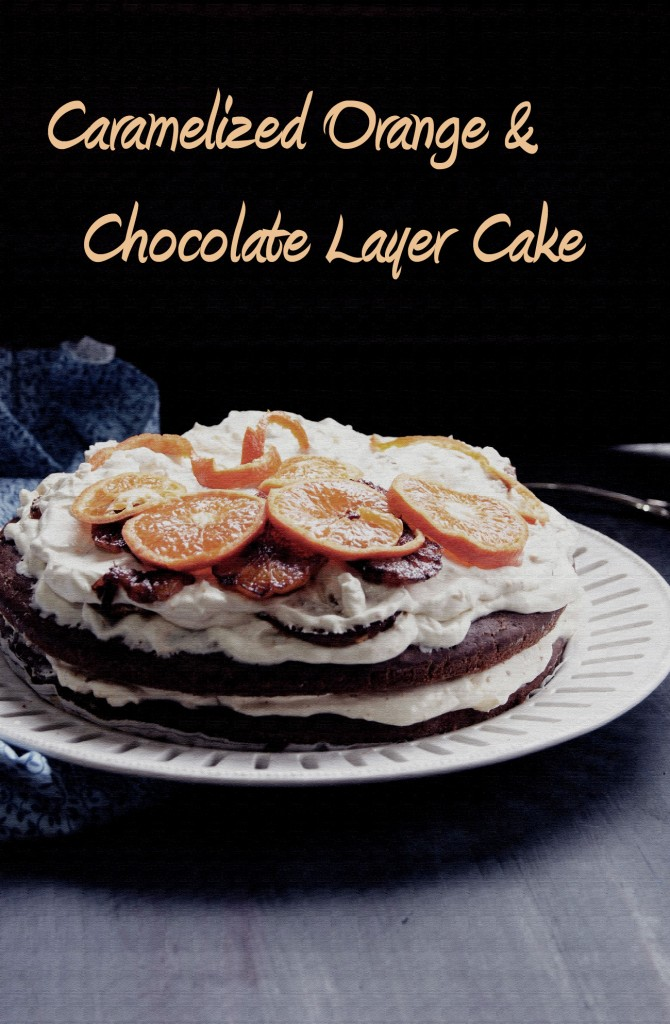 Caramelied Orange and Chocolate Layer Cake