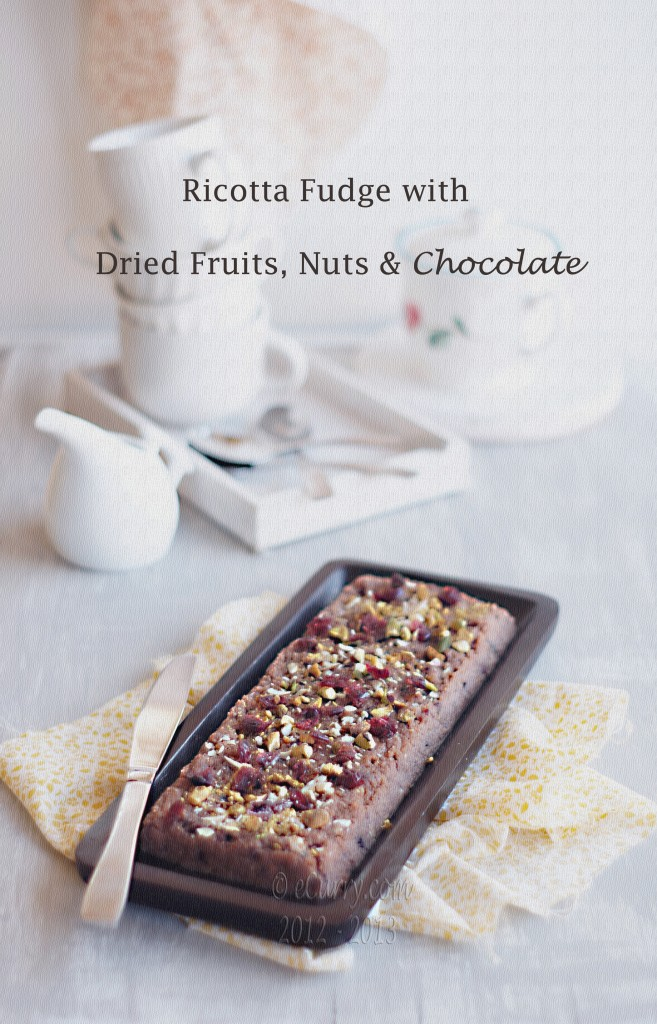 Ricotta Fudge with Dried Fruits, Nuts and Chocolate ...